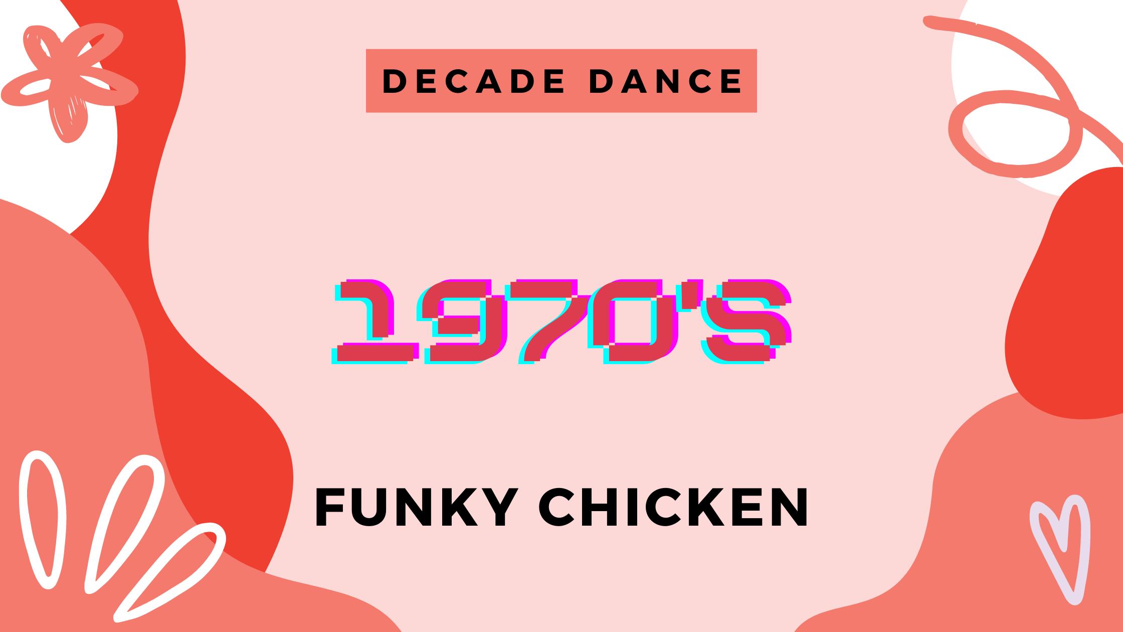 funky chicken 1970